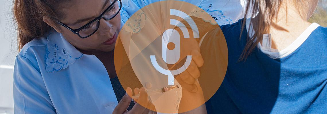 Podcast: começou nova companha de  Vacinação contra o Sarampo