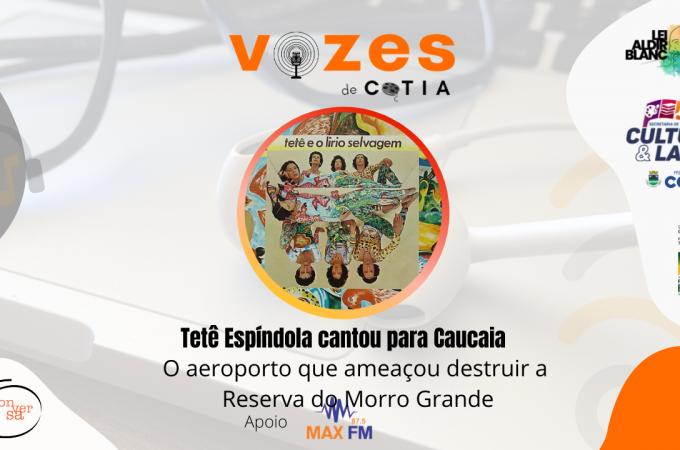 Tetê Espindola cantou para salvar a Reserva do Morro Grande